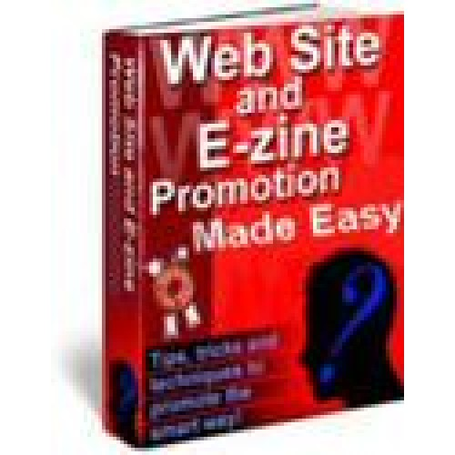 WebSite and E-zine Promotion Made Easy